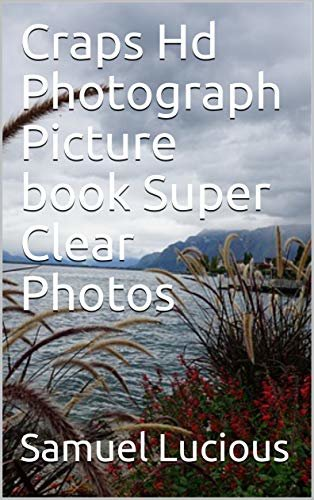 Craps Hd Photograph Picture book Super Clear Photos (English Edition)