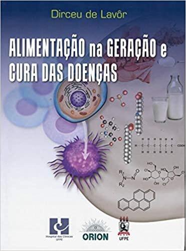 Livro Alimentação na Geração e Cura das Doenças.