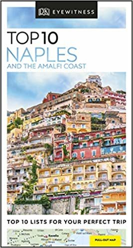 Top 10. Naples And The Amalfi Coast (DK Eyewitness Travel Guide)