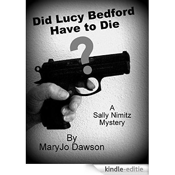 Did Lucy Bedford Have to Die? (Sally Nimitz Mysteries Book 5) (English Edition) [Kindle-editie]