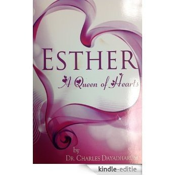 Esther A Queen Of Hearts (English Edition) [Kindle-editie]