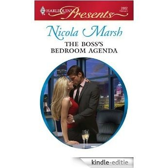 The Boss's Bedroom Agenda (Undressed by the Boss) [Kindle-editie]