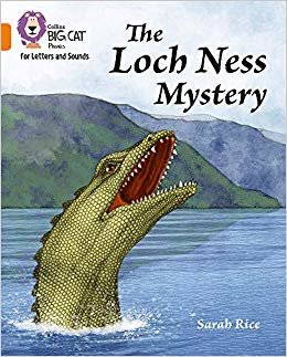 Collins Big Cat Phonics for Letters and Sounds – The Loch Ness Mystery: Band 6/Orange