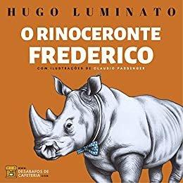 O Rinoceronte Frederico