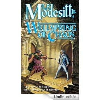 Wellspring of Chaos (saga of recluce) [Kindle-editie]