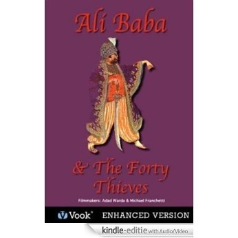 Ali Baba & The Forty Thieves [Kindle uitgave met audio/video]