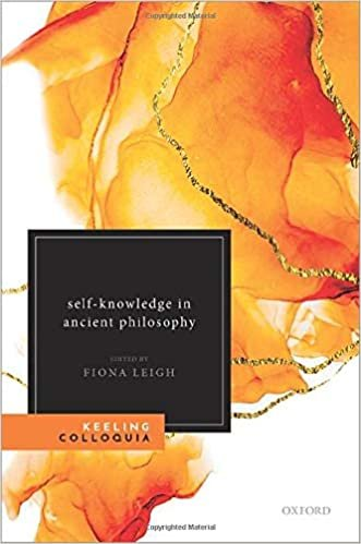 Self-Knowledge in Ancient Philosophy: The Eighth Keeling Colloquium in Ancient Philosophy