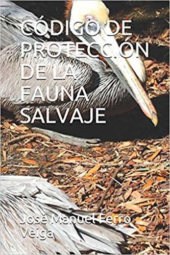 CÓDIGO DE  PROTECCIÓN DE LA FAUNA SALVAJE