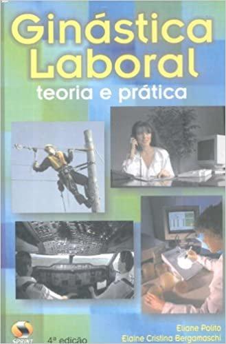 Ginástica Laboral. Teoria e Prática