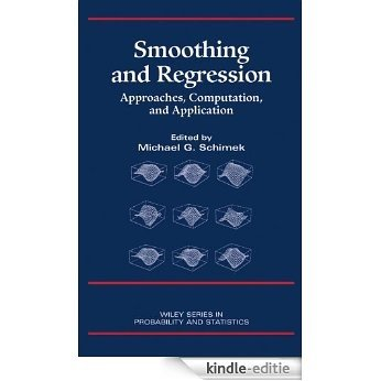 Smoothing and Regression: Approaches, Computation, and Application (Wiley Series in Probability and Statistics) [Kindle-editie]
