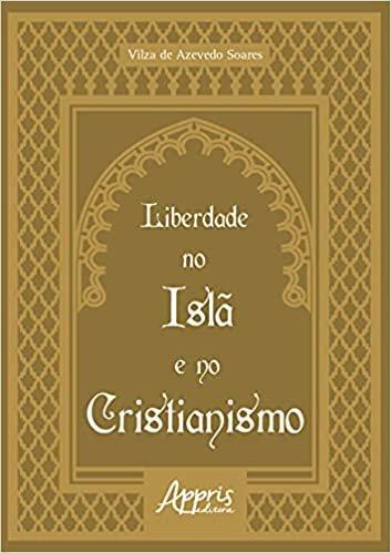 Liberdade no Islã e no Cristianismo
