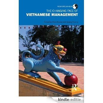 The Changing Face of Vietnamese Management (Working in Asia) [Kindle-editie]