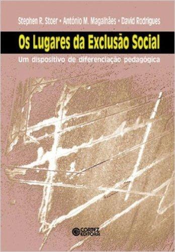 Os Lugares da Exclusão Social