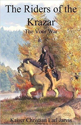 The Riders of the Krazar: The Voor War