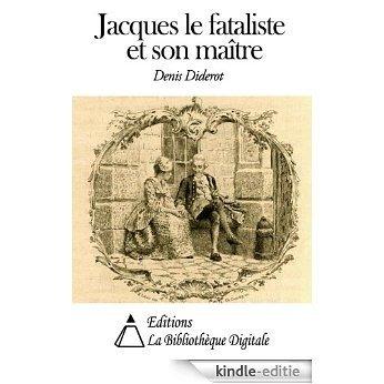 Jacques le fataliste et son maître (Annoté) (French Edition) [Kindle-editie]