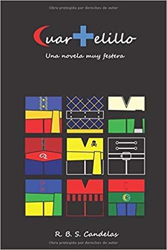 Cuartelillo: Una novela muy festera