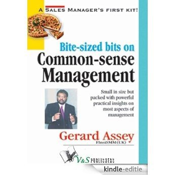 Bite-sized bits on Common Sense Management (English Edition) [Kindle-editie]