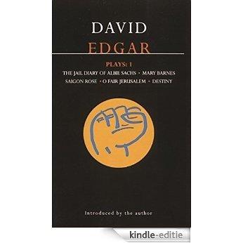 Edgar Plays: 1: Jail Diary of Albie Sachs; Mary Barnes; Saigon Rose; O Fair Jerusalem; Destiny: Vol 1 (Contemporary Dramatists) [Kindle-editie]