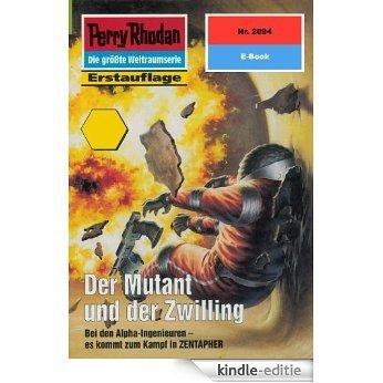 "Perry Rhodan 2094: Der Mutant und der Zwilling (Heftroman): Perry Rhodan-Zyklus ""Die Solare Residenz"" (Perry Rhodan-Erstauflage) (German Edition) [Kindle-editie] beoordelingen"