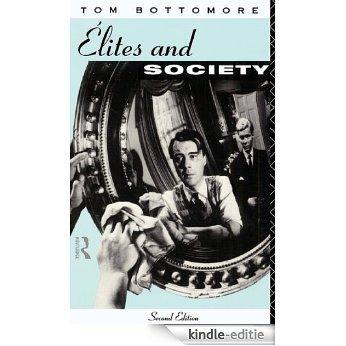 Elites and Society [Kindle-editie]