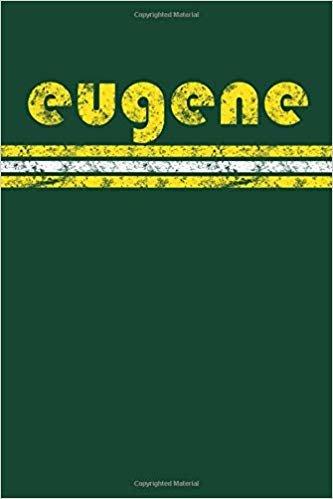 Eugene: Oregon Notebook Journal Planner Retro Vintage Weathered 90 Pages