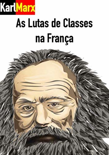 As Lutas de Classes na França