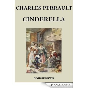 Cinderella or The Little Glass Slipper (Illustrated Edition) (English Edition) [Kindle-editie]