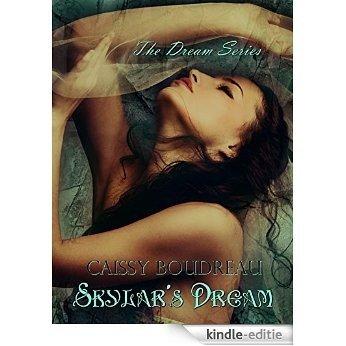 Skylar's Dream (The Dream Series Book 1) (English Edition) [Kindle-editie]