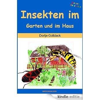 Insekten im Garten und im Haus (Kleinste  Entdecker 19) (German Edition) [Kindle-editie]