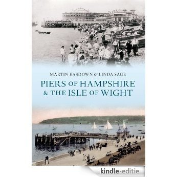 Piers of Hampshire & the Isle of Wight (English Edition) [Kindle-editie]