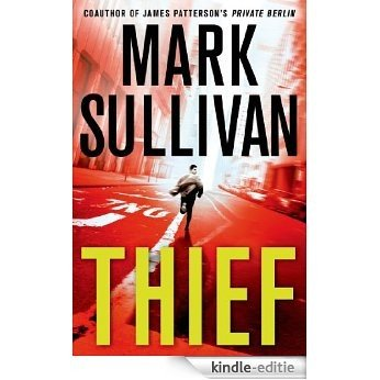 Thief: A Robin Monarch Novel (Robin Monarch series) [Kindle-editie]