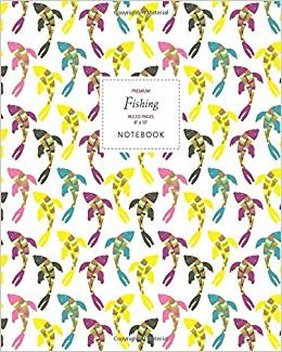 Fishing Notebook - Ruled Pages - 8x10 - Premium: (Summer White Edition) Fun notebook 192 ruled/lined pages (8x10 inches / 20.3x25.4 cm / Large Jotter)