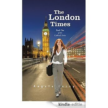 The London Times: Book One of the Caldwell Series (English Edition) [Kindle-editie]