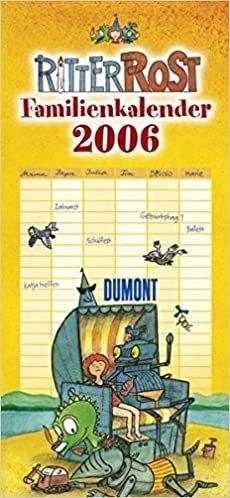Ritter Rost - Familienkalender 2006