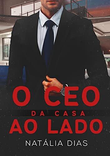 O CEO da casa ao lado (LIVRO ÚNICO)