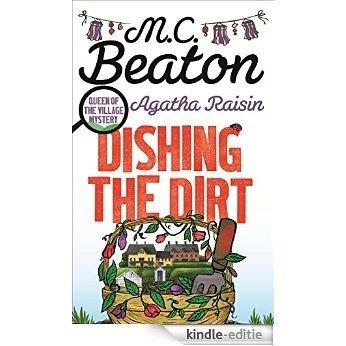 Agatha Raisin: Dishing the Dirt (English Edition) [Kindle-editie]