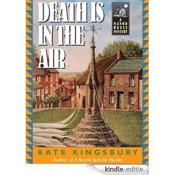Death is in the Air (Manor House Mystery) [Kindle-editie]