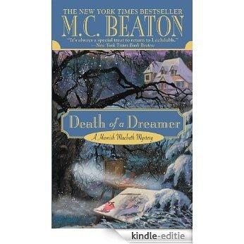 Death of a Dreamer (A Hamish Macbeth Mystery Book 21) (English Edition) [Kindle-editie]