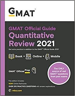 GMAT Official Guide Quantitative Review 2021: Book + Online Question Bank