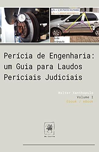 Perícia de Engenharia: um Guia para Laudos Periciais Judiciais