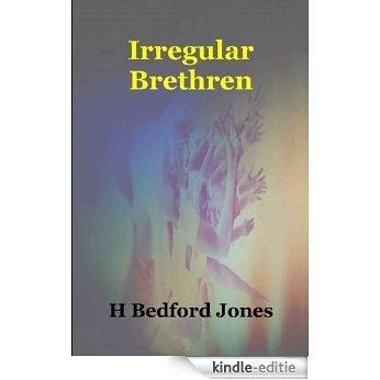 Irregular Brethren (English Edition) [Kindle-editie]
