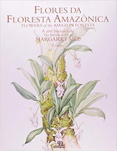 Flores da Floresta Amazônica