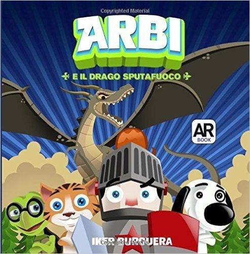 Arbi E Il Drago Sputafuoco