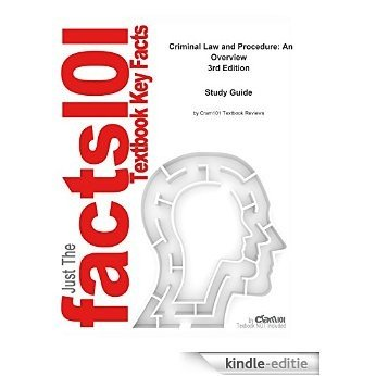 e-Study Guide for: Criminal Law and Procedure: An Overview by Ronald J. Bacigal, ISBN 9781428317413 [Kindle-editie]