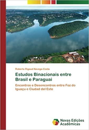 Estudos Binacionais entre Brasil e Paraguai