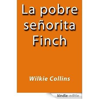 La pobre señorita Finch [Kindle-editie]