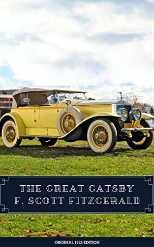 The Great Gatsby - The Original 1925 Edition (English Edition)