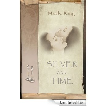 Silver and Time (English Edition) [Kindle-editie]