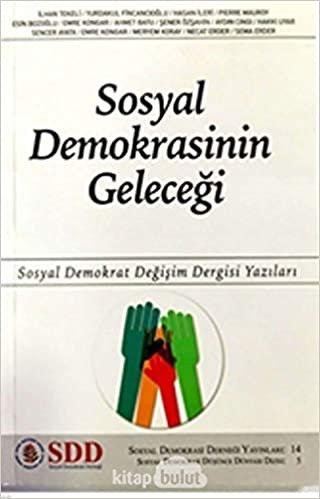 Sosyal Demokrasinin Geleceği