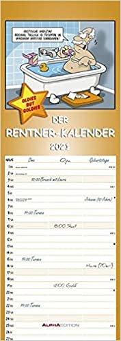 Rentnerkalender 2021 - Streifenkalender: by Dirk Pietrzak